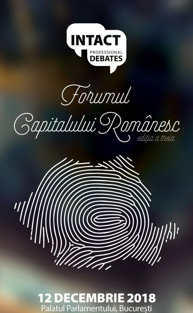 FORUMUL CAPITALULUI ROMÂNESC EDIȚIA A TREIA
